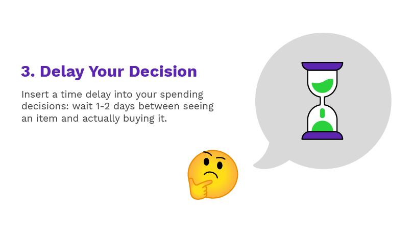 Delay Your Decision